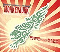 Tiger in Your Tank by Monkey Junk (2014-05-03)