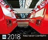 Faszination Eisenbahn 2018 (Kalender)