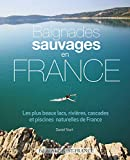 BAIGNADES SAUVAGES EN FRANCE