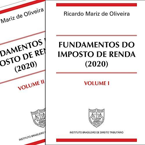 Fundamentos do Imposto de Renda (2020) v. I e II
