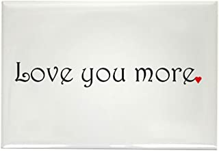 CafePress Love You More Rectangle Magnet, 2