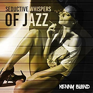 Seductive Whispers of Jazz