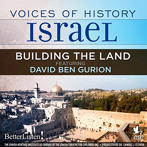 Voices of History Israel: Building the Land audiobook cover art