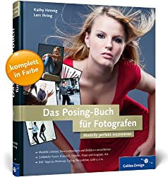 Fotoposen für Anfänger - Tipps und Tricks - das Posing Buch für Fotografen
