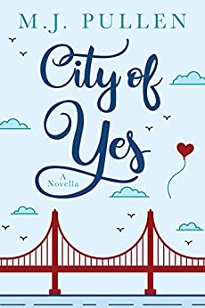 City of Yes: A Novella (Occupational Hazards Book 1) by [M.J. Pullen]