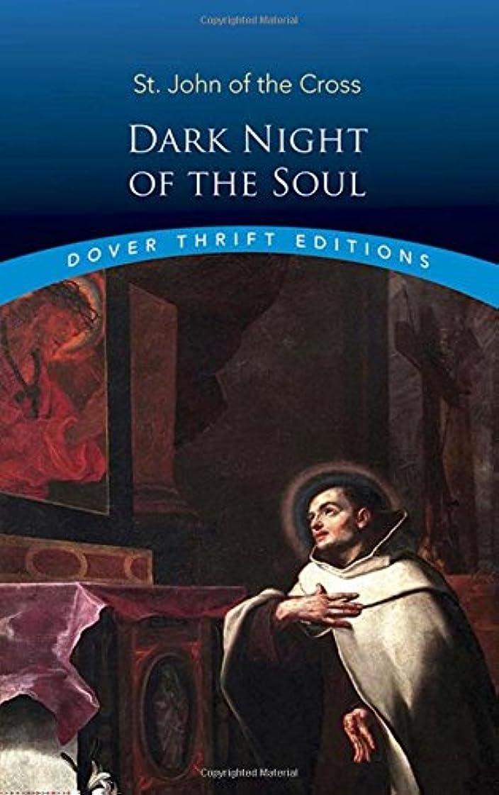 負担思い出させる差し引くDark Night of the Soul (Dover Thrift Editions)