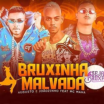 Bruxinha Malvada (feat. Mc Maha)