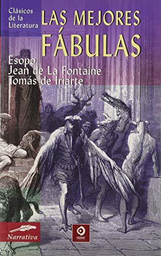 LAS MEJORES FÁBULAS (CLÁSICOS DE LITERATURA)