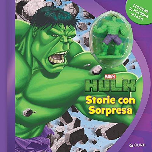Hulk. Storie con sorpresa. Con gadget