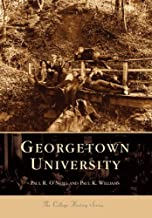 Georgetown University (Campus History Series: DC): 1