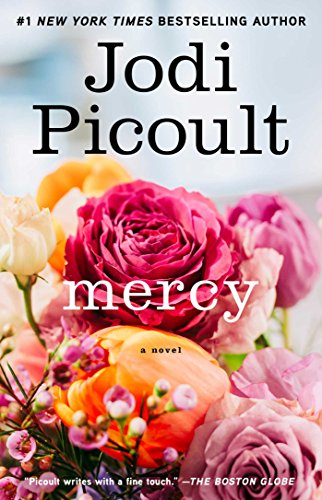 Mercy: A Novel