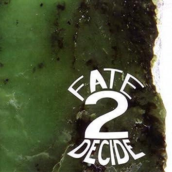 Fate 2 Decide