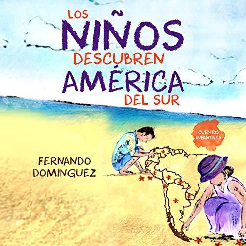 Los niños descubren América del Sur Titelbild