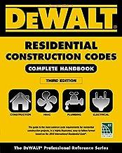 DEWALT 2018 Residential Construction Codes: Complete Handbook (DEWALT Series) PDF