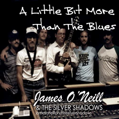 James O'Neill and the Silver Shadows