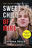 Sweet Child of Mine: How I Lost My Son to Guns N' Roses