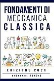Fondamenti di Meccanica Classica Edizione 2021