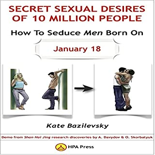How to Seduce Men Born on January 18 or Secret Sexual Desires of 10 Million People audiobook cover art