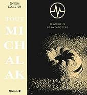 Tout MICHALAK de Christophe MICHALAK