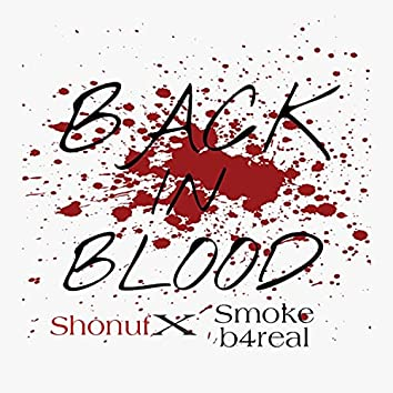 Back in Blood (feat. Smoke b4real)