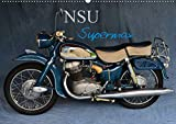 NSU Supermax (Wandkalender 2020 DIN A2 quer): NSU Max war eines der populärsten 250er Motorräder der 1950er (Monatskalender, 14 Seiten ) (CALVENDO Mobilitaet)