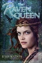 The Raven Queen: A Novel
