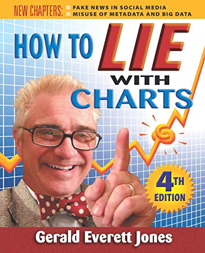 Download How to Lie with Charts: Fourth Edition 0996543864