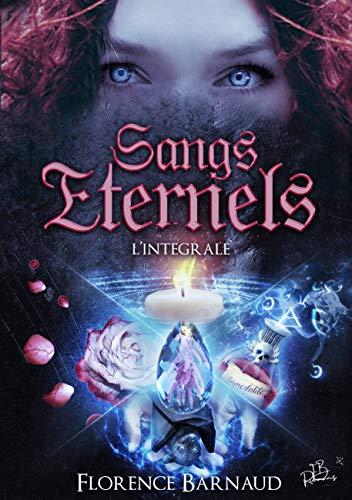 Sangs Eternels (L'intégrale): Saga bit lit