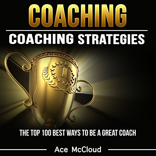 Couverture de Coaching: Coaching Strategies