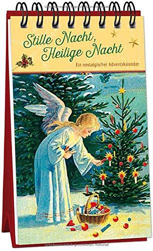 Stille Nacht, Heilige Nacht: Ein nostalgischer Adventskalender (Adventskalender für Erwachsene: Nostalgie-Aufstell-Buch)