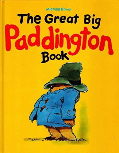 Great Big Paddington Book