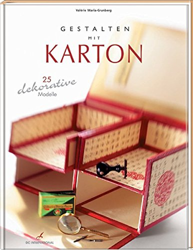 Gestalten mit Karton: 25 dekorative Modelle (DC International)