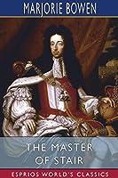 The Master of Stair (Esprios Classics)