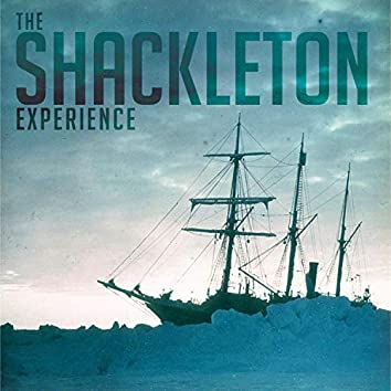 The Shackleton Experience