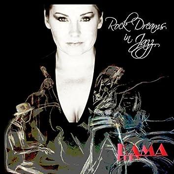 Rock Dreams in Jazz