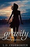 Gravity: A Novel (English Edition)