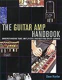 Guitar Amplifier Handbook (GUITARE)