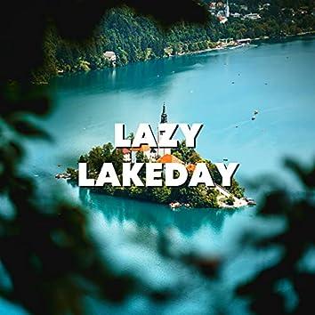 Lazy Lakeday