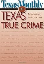 Texas Monthly On . . .: Texas True Crime