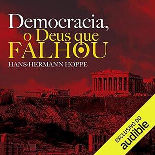 Democracia. O Deus que Falhou [Democracy: The God That Failed] audiobook cover art