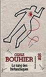 Le sang des bistanclaques par Bouhier