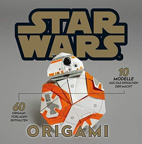 Star Wars: Origami: 10 Modelle aus Das Erwachen der Macht, 60 Origami-Vorlagen enthalten