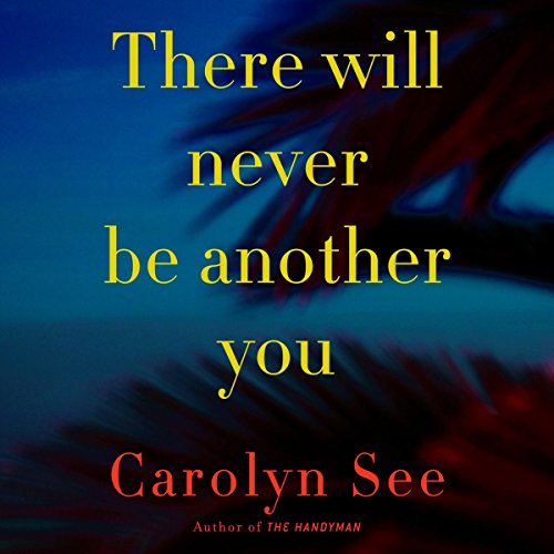 There Will Never Be Another You audiobook cover art