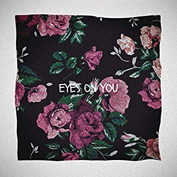 Eyes on You, Pt.2