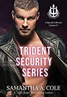 Trident Security Series: A Special Collection Volume IV