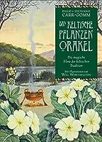 Das keltische Pflanzenorakel: Buch mit 35 Karten