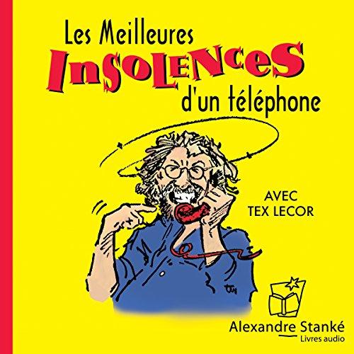 Les meilleurs insolences d'un téléphone 1 audiobook cover art