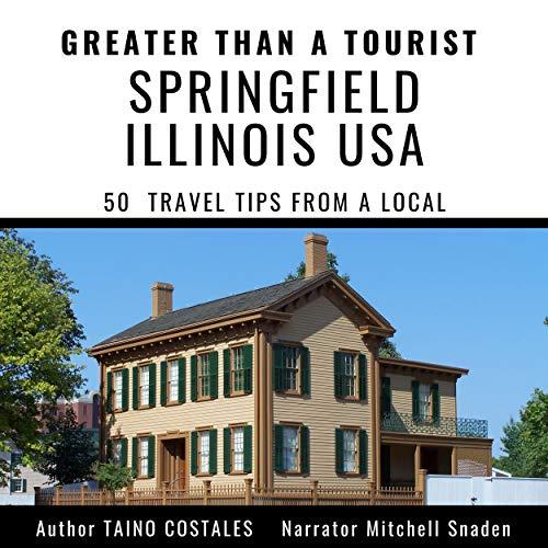 『Greater than a Tourist: Springfield Illinois USA』のカバーアート