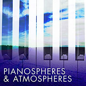 Pianospheres and Atmospheres