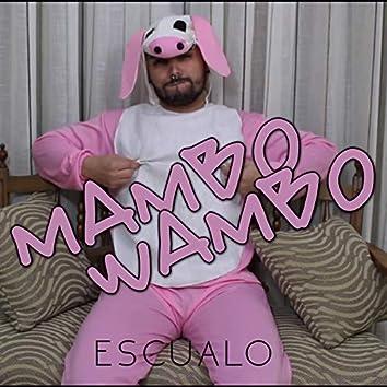 Mambo Wambo